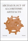 Archaeology of Algorithmic Artefact